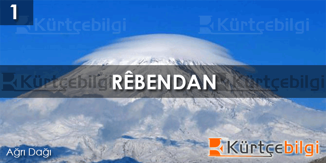 Rêbendan - Kürtçe Bilgi