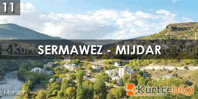 Sermawez, Mijdar - Kürtçe Bilgi